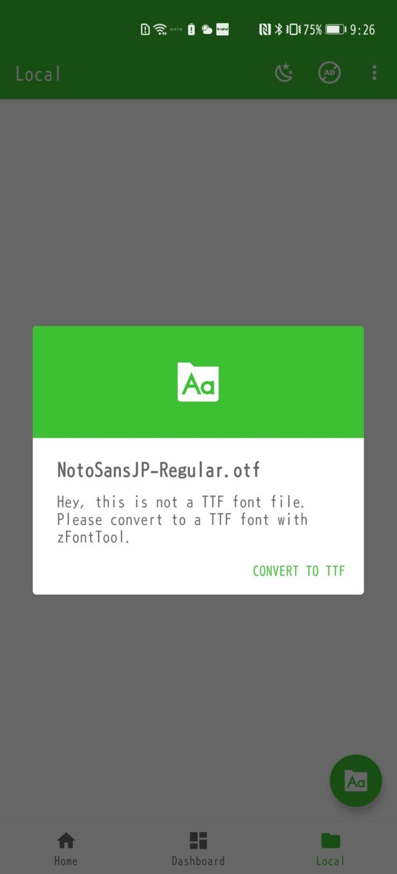 Z Font3アプリ内のTTFファイル変換を促すメッセージ画面です。
